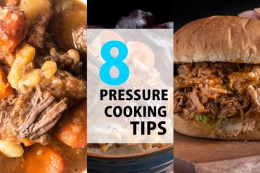 8 Pressure Cooking Tips
