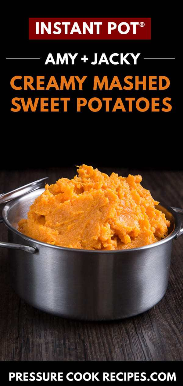 instant pot mashed sweet potatoes | mashed sweet potatoes instant pot | instant pot sweet potato mash | pressure cooker mashed sweet potatoes | instant pot sweet potatoes | thanksgiving recipes | holiday recipes | christmas recipes #AmyJacky #InstantPot #PressureCooker #recipe #sides #vegetarian