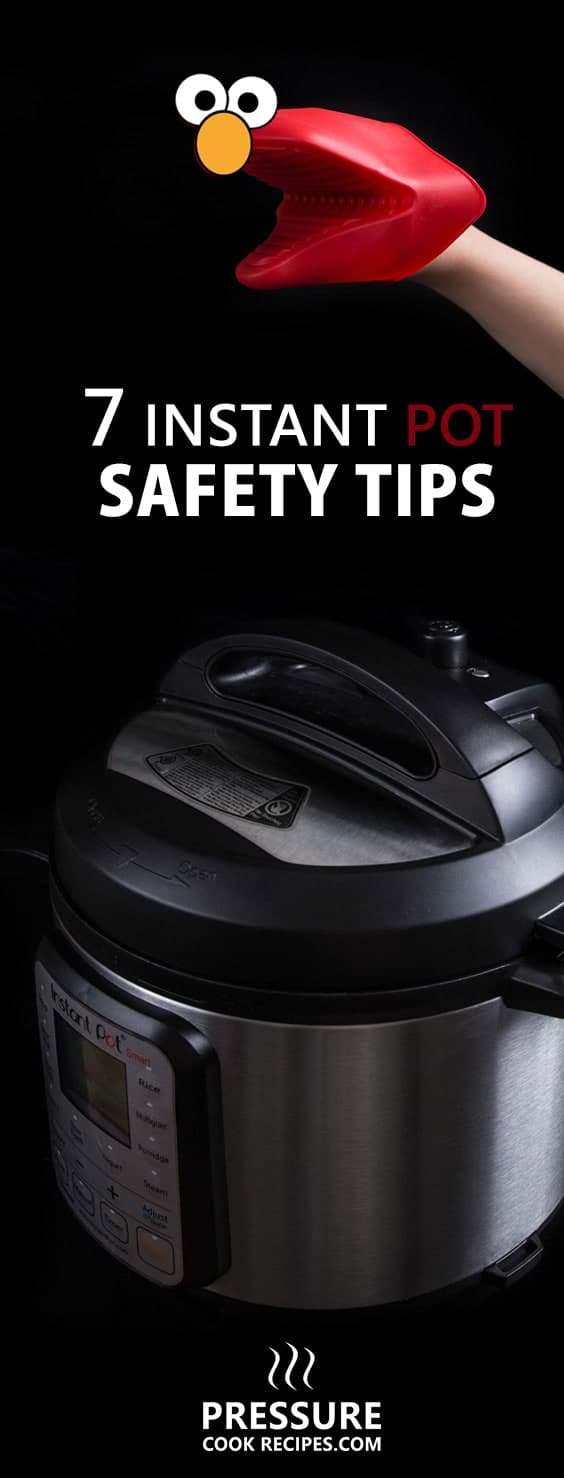Instant Pot Pressure Cooker Safety Tips
