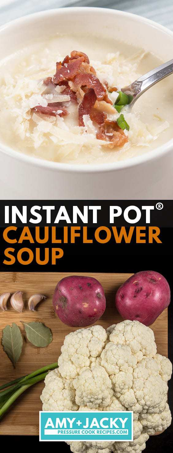 Instant Pot Cauliflower Soup | Cauliflower Instant Pot Soup | Pressure Cooker Cauliflower Soup | Instant Pot Cauliflower Potato Soup | Instant Pot Potato Soup | Pressure Cooker Potato Soup | Instant Pot Soup | Pressure Cooker Soup | Low Carb #AmyJacky #InstantPot #PressureCooker #recipe #soup #LowCarb