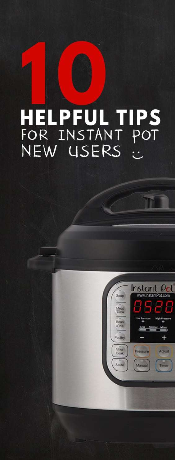 10 Helpful Tips For New Instant Pot Users to learn how to use their Instant Pot Electric Pressure Cooker. Including safety tips, releasing pressure, liquid usage, recipe adaptations.