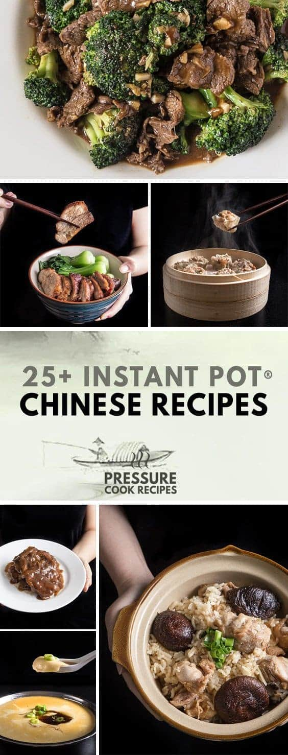 Pressure Cooker Chinese Recipes & Instant Pot Chinese Recipes: Skip the takeout and make these recipes!