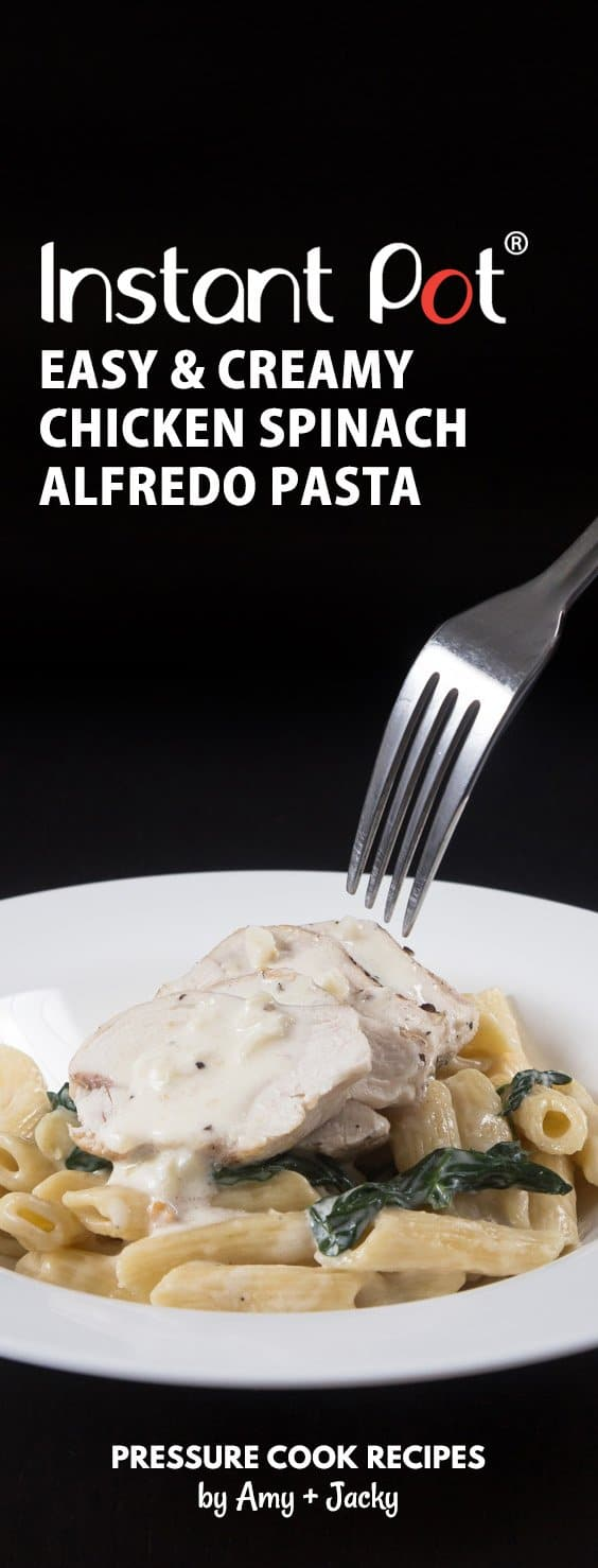 5-min prep Instant Pot Spinach Chicken Alfredo Pasta Recipe with homemade Alfredo sauce! Kid-friendly pressure cooker pasta one pot meal for busy weeknight.