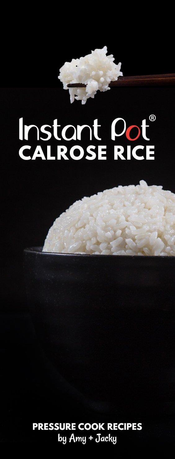 Perfect Instant Pot Calrose Rice Recipe (Pressure Cooker Calrose Rice): Super easy to make Asian-approved medium-grain Calrose rice in less than 30 mins!