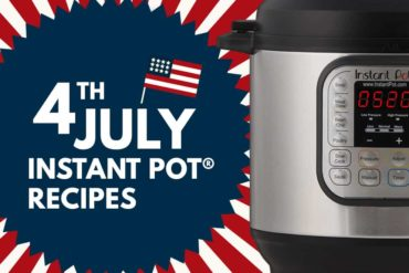 Instant Pot 4th of July Recipes | Pressure Cooker 4th of July Recipes | July 4th food | 4th of July barbecue party ideas | 4th of July recipes for a crowd | Independence Day Celebrations | 4th of July Appetizer | 4th of July Finger Foods | 4th of July Dessert | 4th of July Side Dishes | 4th of July party menu #AmyJacky #InstantPot #recipes #PressureCooker #bbq #holiday
