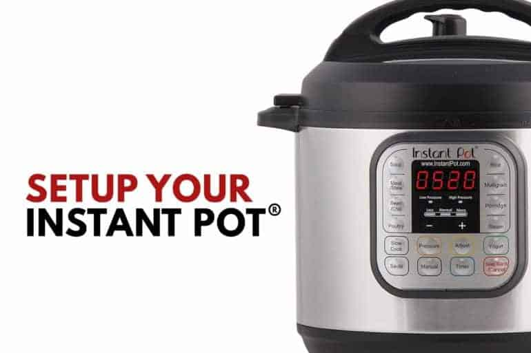 Instant Pot Setup