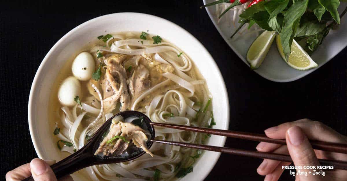 Comforting Instant Pot Pho Ga (Vietnamese Chicken Noodle Soup) by Amy + Jacky
