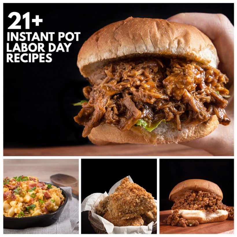 Celebrate labor day holiday with this delicioushandpicked collection of Instant Pot Labor Day Recipes (Pressure Cooker Labor Day Recipes) from appetizers, sides, main, to desserts!