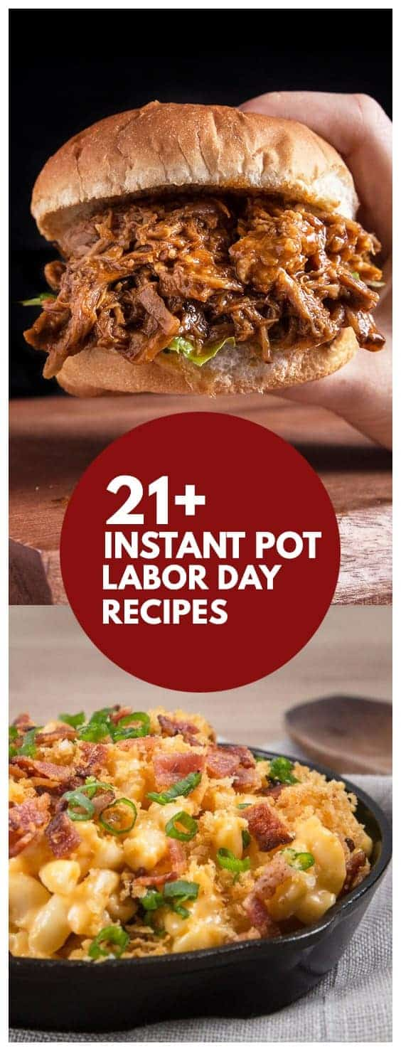Celebrate labor day holiday with this delicious handpicked collection of Instant Pot Labor Day Recipes (Pressure Cooker Labor Day Recipes) from appetizers, sides, main, to desserts!