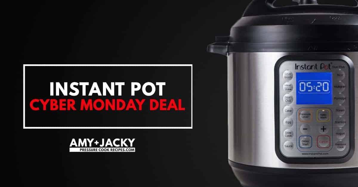 Instant Pot Cyber Monday Deals (Instant Pot Sale)