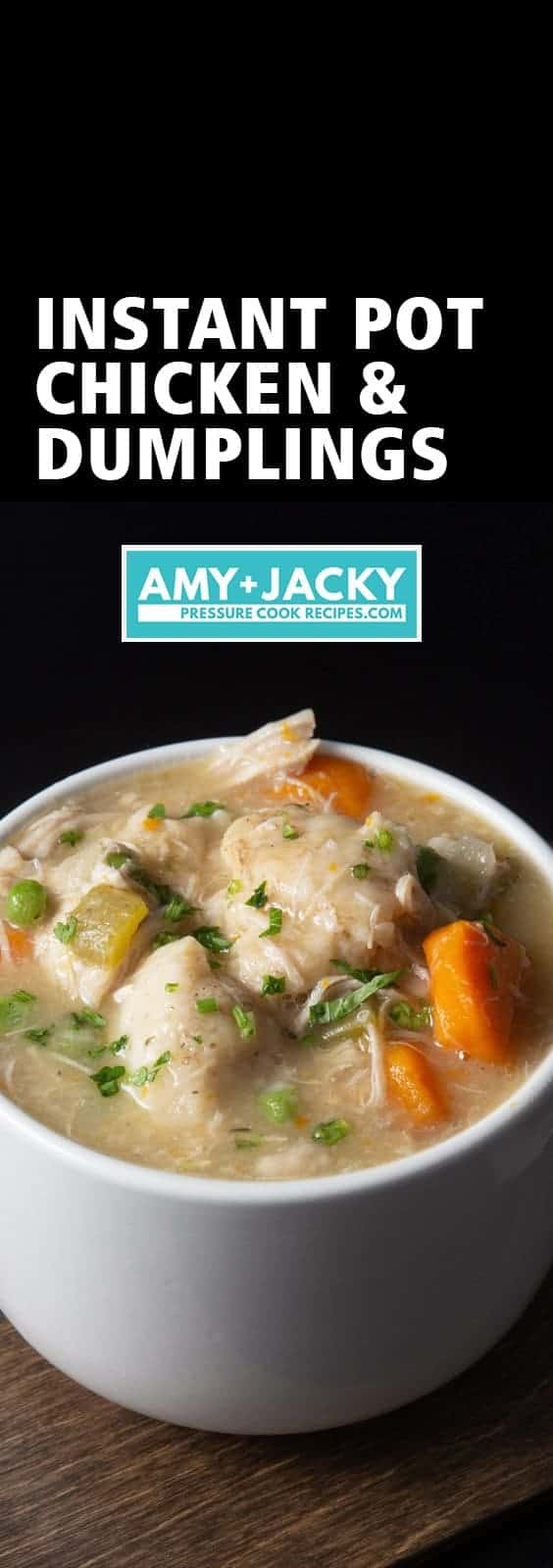 Instant Pot Chicken and Dumplings Recipe (Pressure Cooker Chicken and Dumplings): how to make satisfying Chicken and Dumplings - classic comfort food with tender chicken and fluffy homemade dumplings in aromatic chicken broth. An all-time family favorite! #instantpot #instapot #instantpotrecipes #pressurecooker #recipes #chickenrecipes #southern #soul