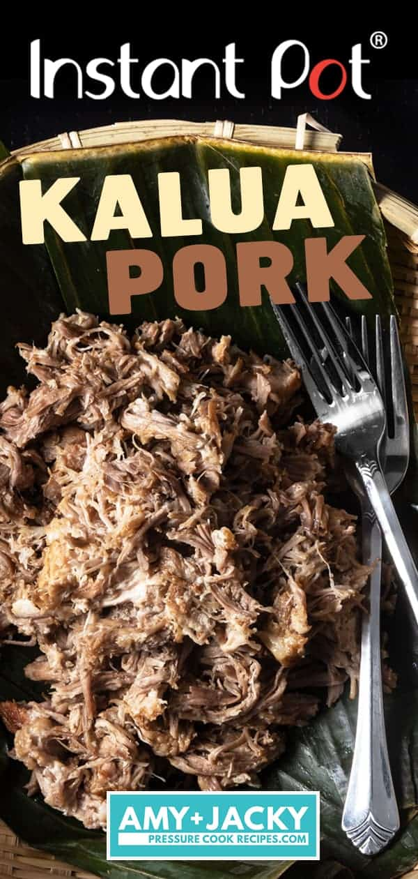 Instant Pot Kalua Pork Recipe (Pressure Cooker Hawaiian Pork Roast): 5 Ingredients to make this unbelievably simple yet incredibly tender, juicy pulled pork with alluring smoky-savory flavors. #instantpot #pressurecooker #recipes #pork #hawaiian