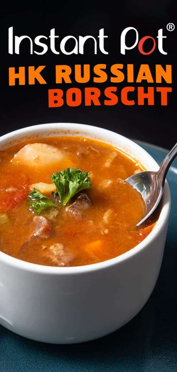 Instant Pot HK Borscht Soup | Pressure Cooker HK Borscht Soup | Instant Pot Soup | Pressure Cooker Soup | Instant Pot Recipes | Pressure Cooker Recipes #instantpot #pressurecooker #soup #recipes #easy #chinese #healthy