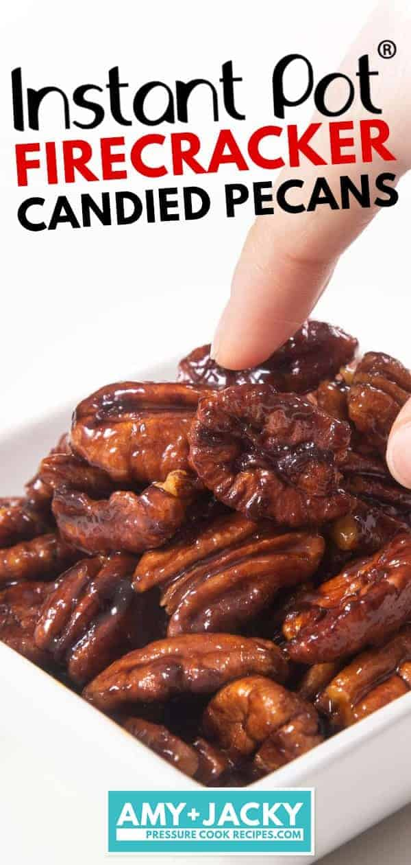 Instant Pot Firecracker Candied Pecans | Pressure Cooker Firecracker Candied Pecans | Instant Pot Snacks | Candied Pecans | Glazed Pecans | Spiced Pecans | How to make Candied Pecans | Nuts | Christmas Gifts | Homemade Gifts | Holiday Gifts | Food Gifts #instantpot #recipes #snacks #christmas #gifts