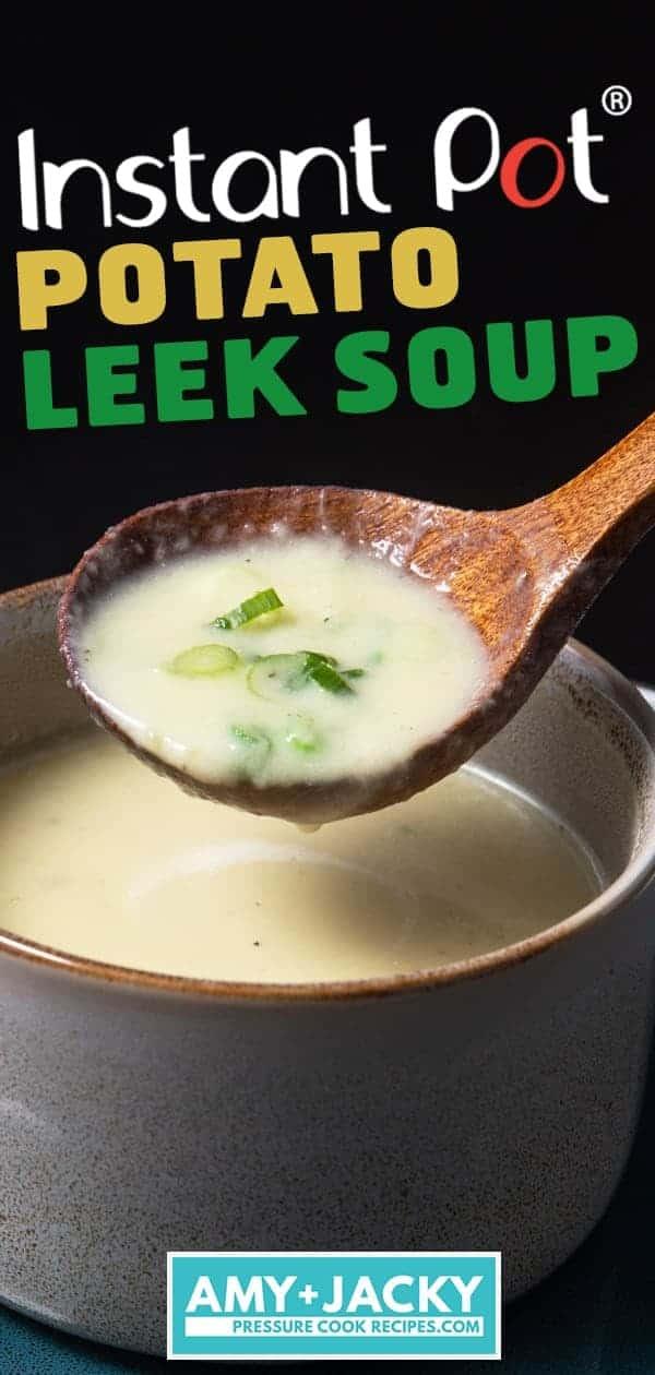 Instant Pot Potato Leek Soup | Pressure Cooker Potato Leek Soup | Instant Pot Leek Potato Soup | Instant Pot Potato Soup | Instant Pot Soup | Vegetarian Recipes | Healthy Instant Pot Recipes #instantpot #pressurecooker #healthy #easy #recipes