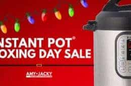 Instant Pot Boxing Day Deals 2018 | Instant Pot Sale | Instant Pot Deals | Instant Pot Boxing Day 2018