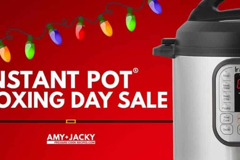 Instant Pot Boxing Day Deals 2018   Instant Pot Sale   Instant Pot Deals   Instant Pot Boxing Day 2018