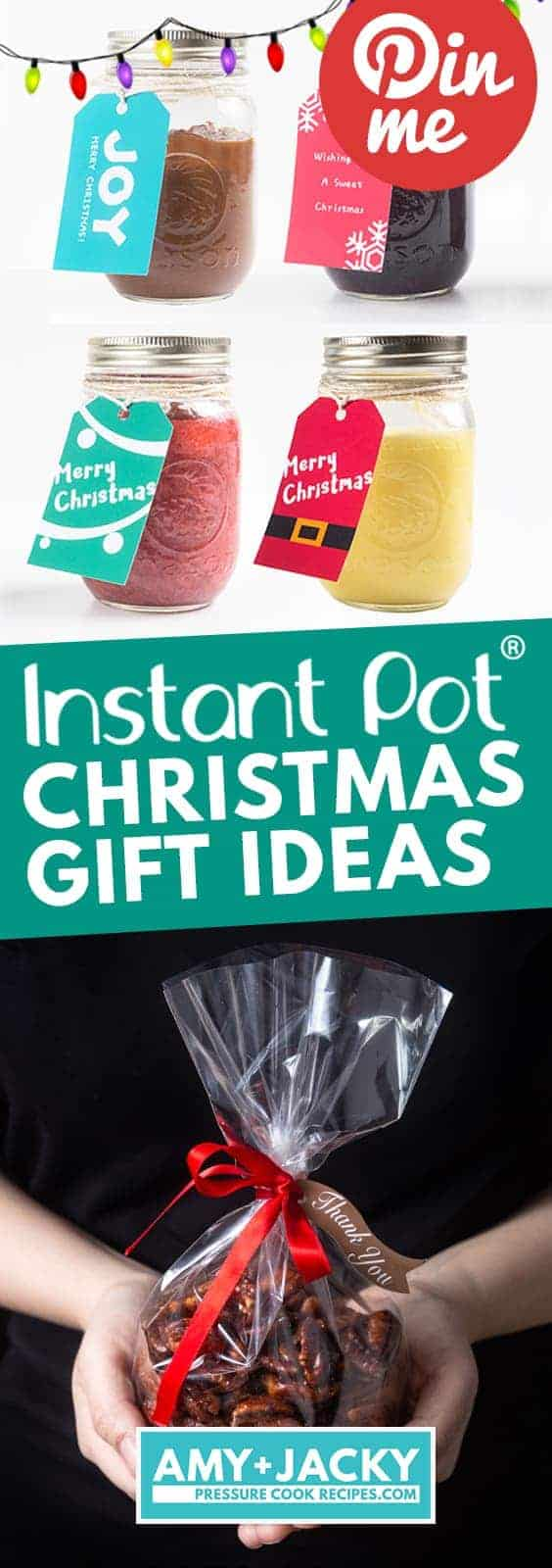 Instant Pot Homemade Food Gifts | Pressure Cooker Christmas Recipes | DIY Gifts | Holiday Food Gifts | DIY Christmas Gifts | Edible Gifts | Teacher's Gifts | Gift Exchange Ideas | Stocking Stuffers #instantpot #pressurecooker #diy #food #recipes #christmas #holiday #gifts