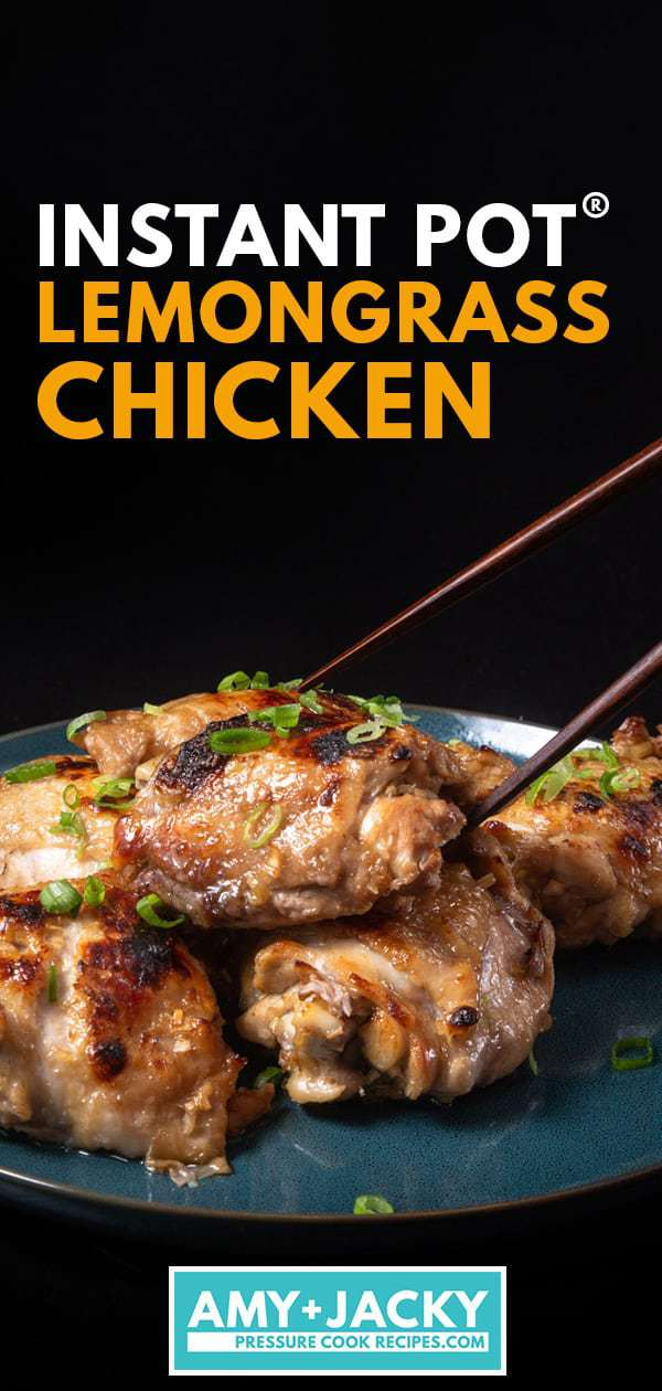 Instant Pot Lemongrass Chicken Tested By Amy Jacky
