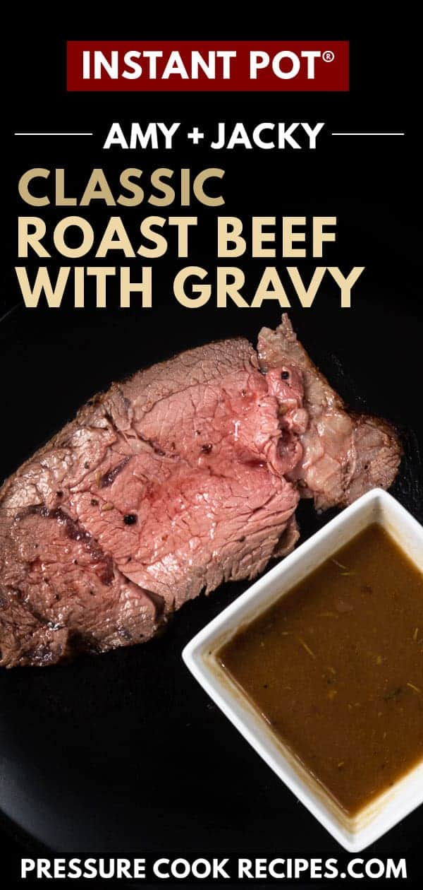 Instant Pot Roast Beef | Instant Pot Beef Roast | beef roast in instant pot | instant pot eye of round roast | top sirloin instant pot | pressure cooker roast beef | Instant Pot Roast Beef and Gravy | roast beef medium rare #AmyJacky #InstantPot #PressureCooker #beef #recipe #christmas #thanksgiving