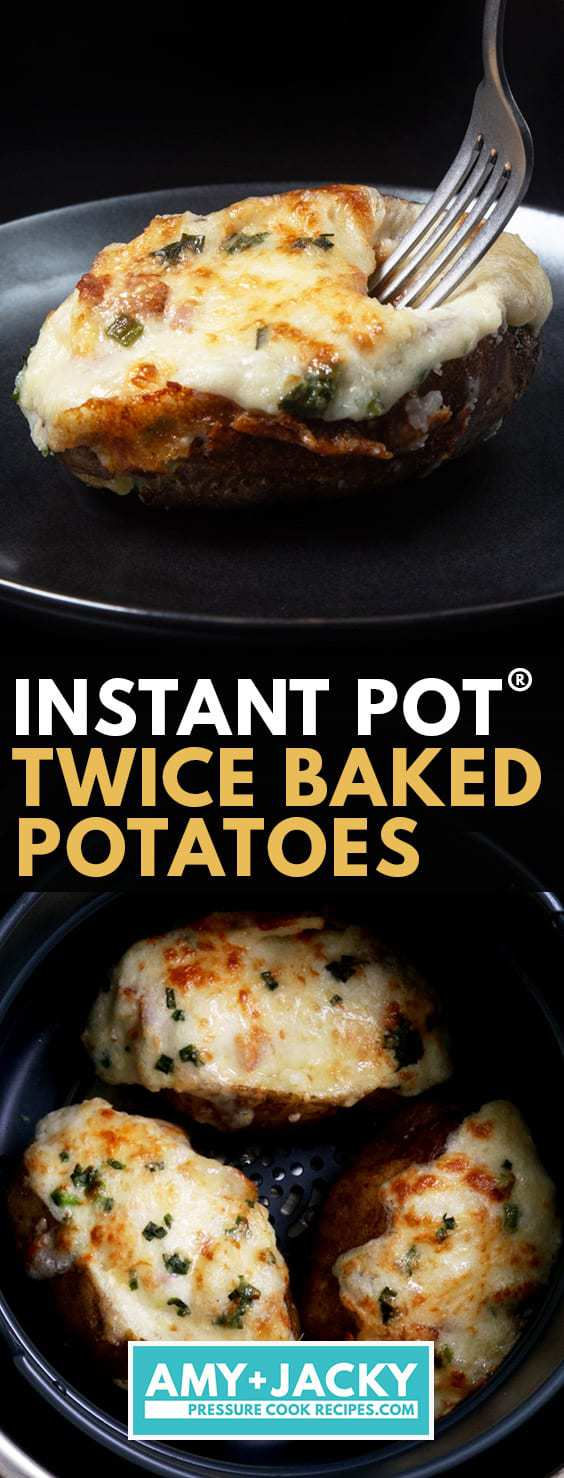 Instant Pot Twice Baked Potatoes | Pressure Cooker Twice Baked Potatoes | Ninja Foodi Twice Baked Potatoes | Air Fryer Twice Baked Potatoes | Instant Pot Potatoes #AmyJacky #InstantPot #PressureCooker #AirFryer #NinjaFoodi #sides #potatoes
