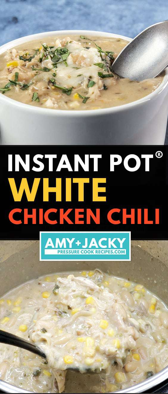 Instant Pot White Chicken Chili Tested By Amy Jacky
